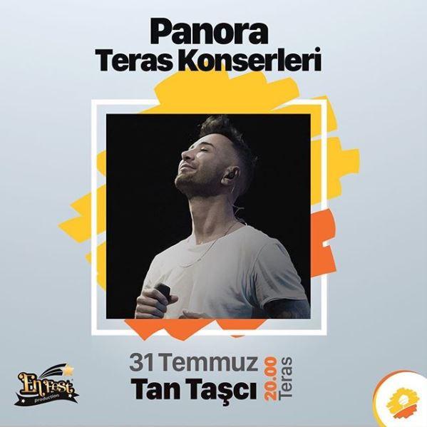 Panora Teras Konserleri Tan Taşçı ile tüm hızıyla devam ediyor!