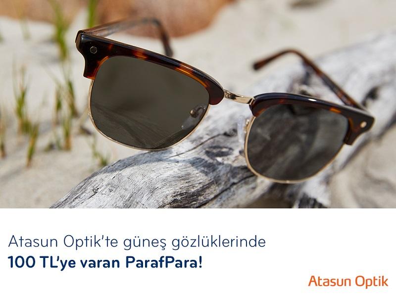 Atasun Optik'te güneş gözlüklerinde 100 TL'ye varan ParafPara!