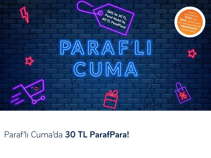 Paraf'lı Cuma'da 40 TL ParafPara Kampanyası!