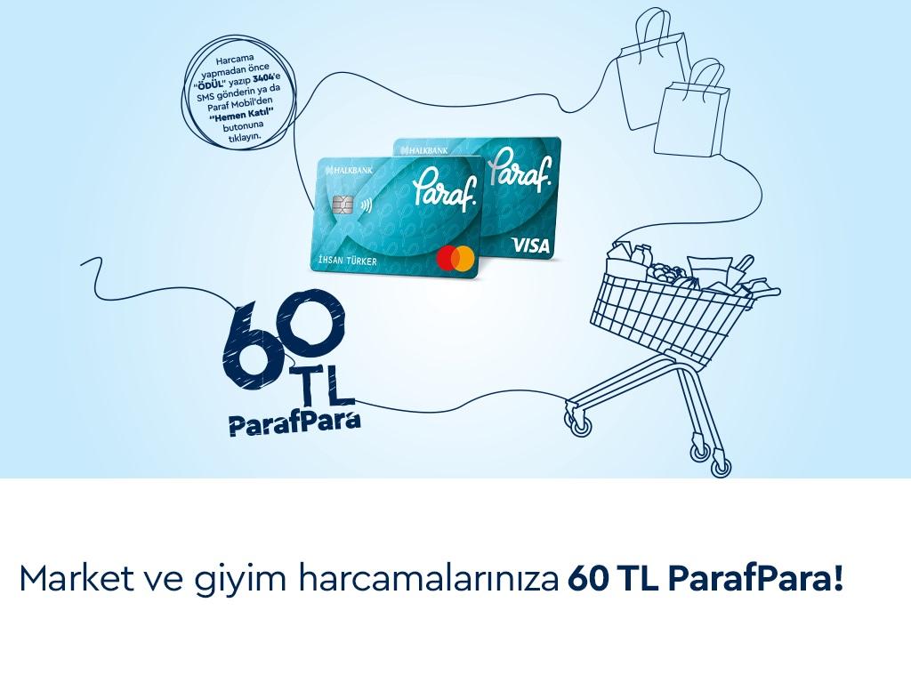Market ve Giyim Harcamalarınıza 60 TL ParafPara Fırsatı!