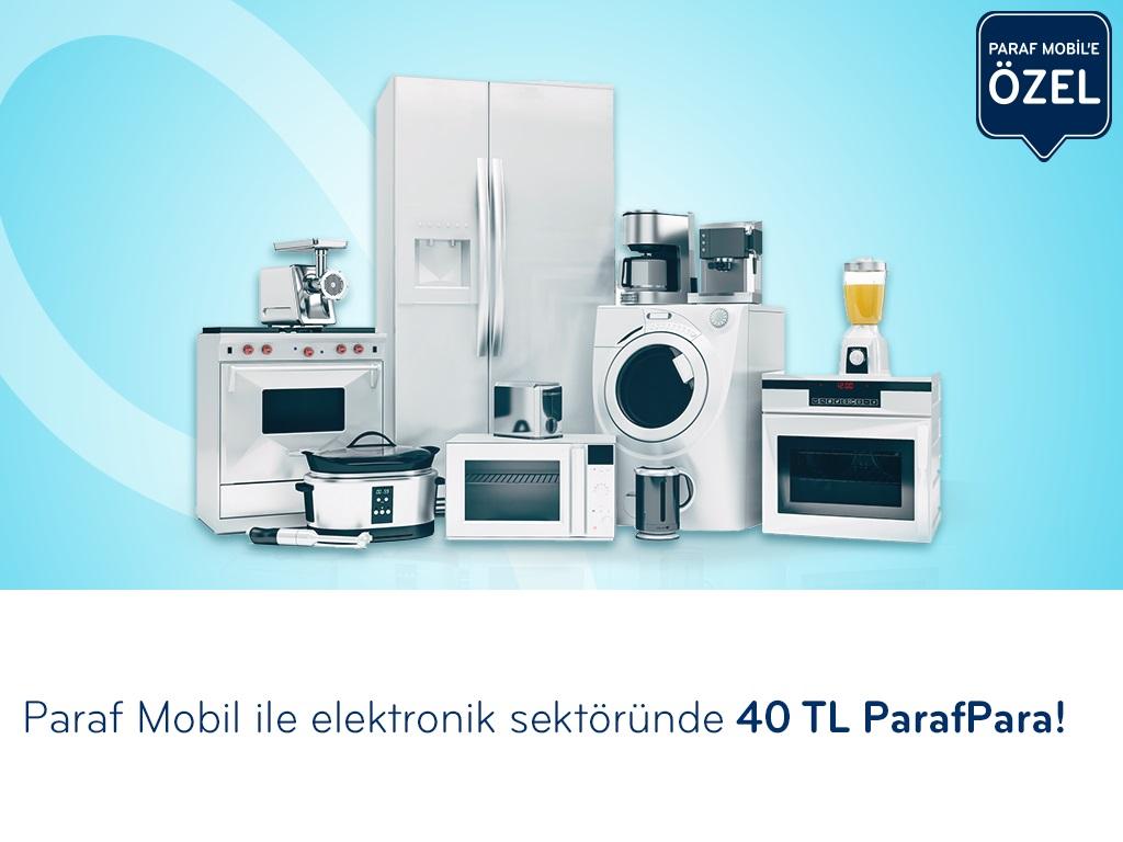 Paraf Mobil ile elektronik sektöründe 40 TL ParafPara fırsatı!
