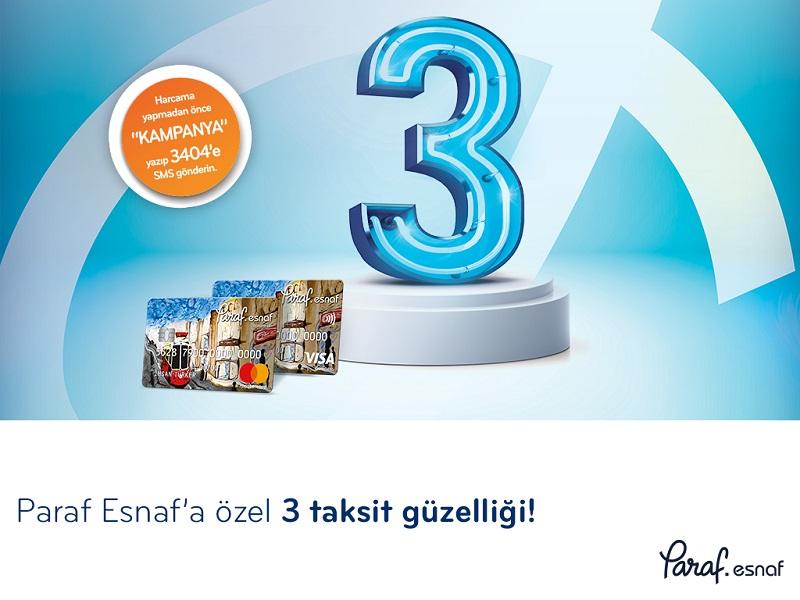 Paraf Esnaf ve Kobi'ye ücretsiz faizsiz 3 Taksit Kampanyası!