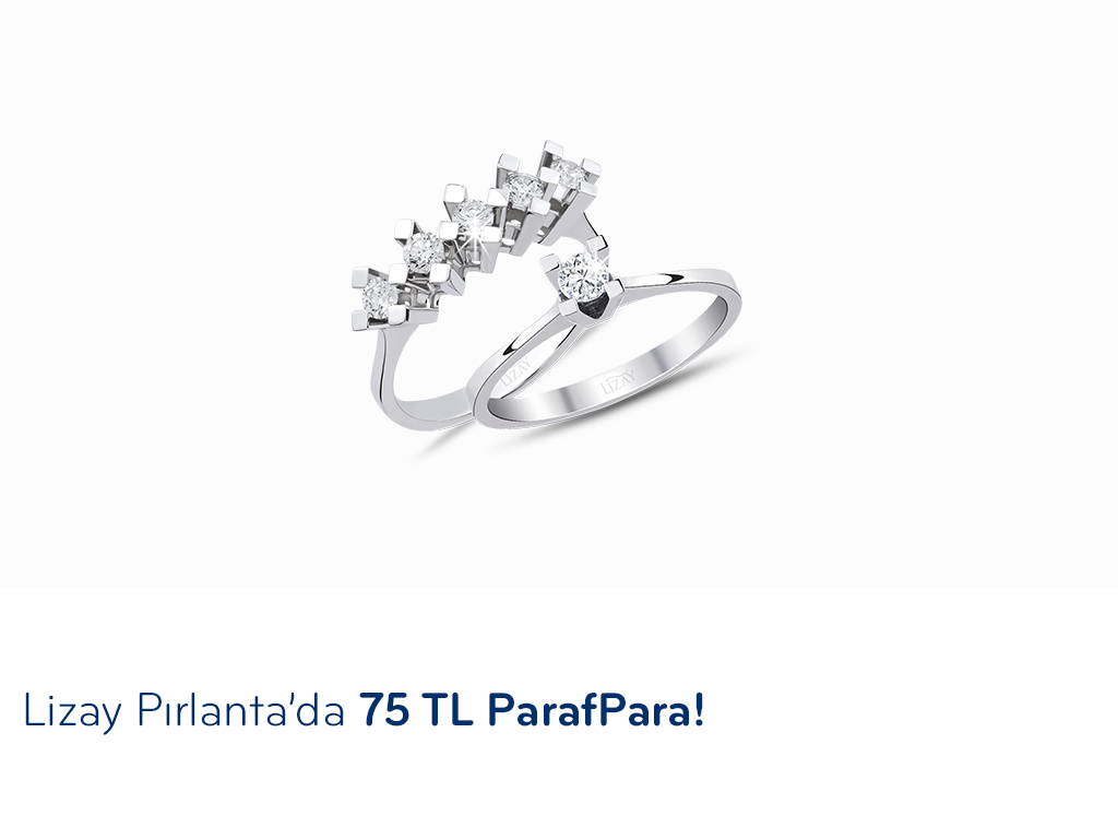 Lizay Pırlanta'da 75 TL ParafPara!