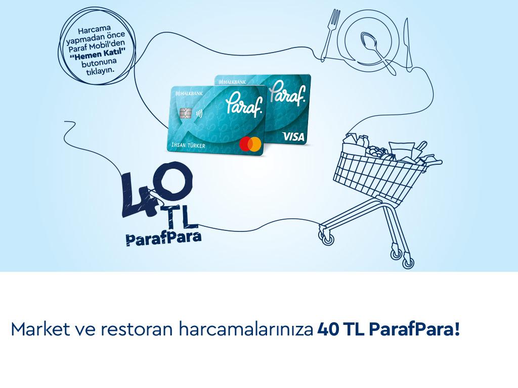 Paraf ile Market ve Restoran Harcamalarınıza 40 TL ParafPara!