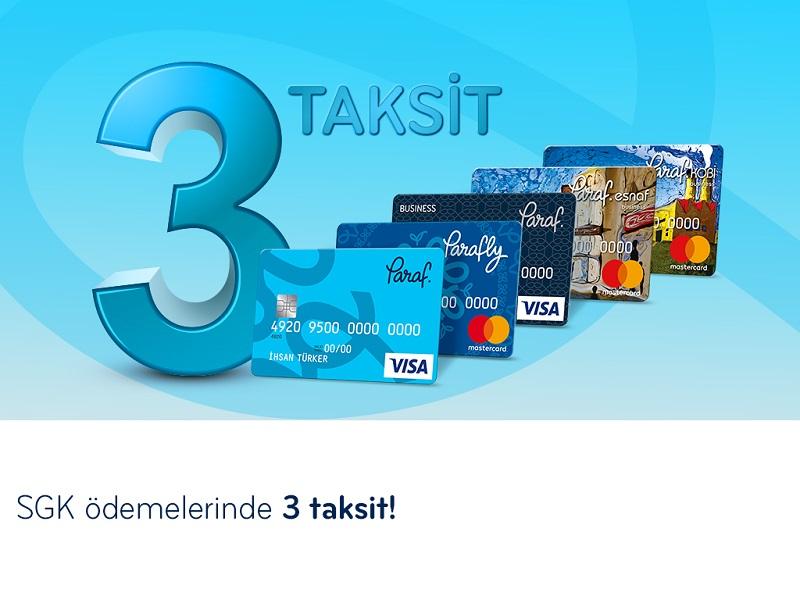Paraf SGK Ödemelerinde 3 Taksit Fırsatı!