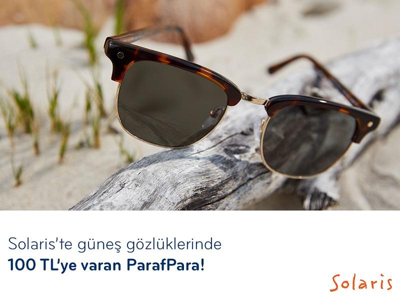 Solaris'te Güneş Gözlüklerinde 100 TL'ye varan ParafPara!