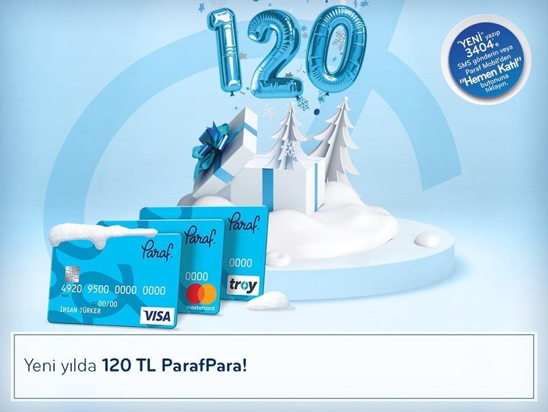 Yeni Yılda İlk Hediyeniz 120 TL ParafPara!