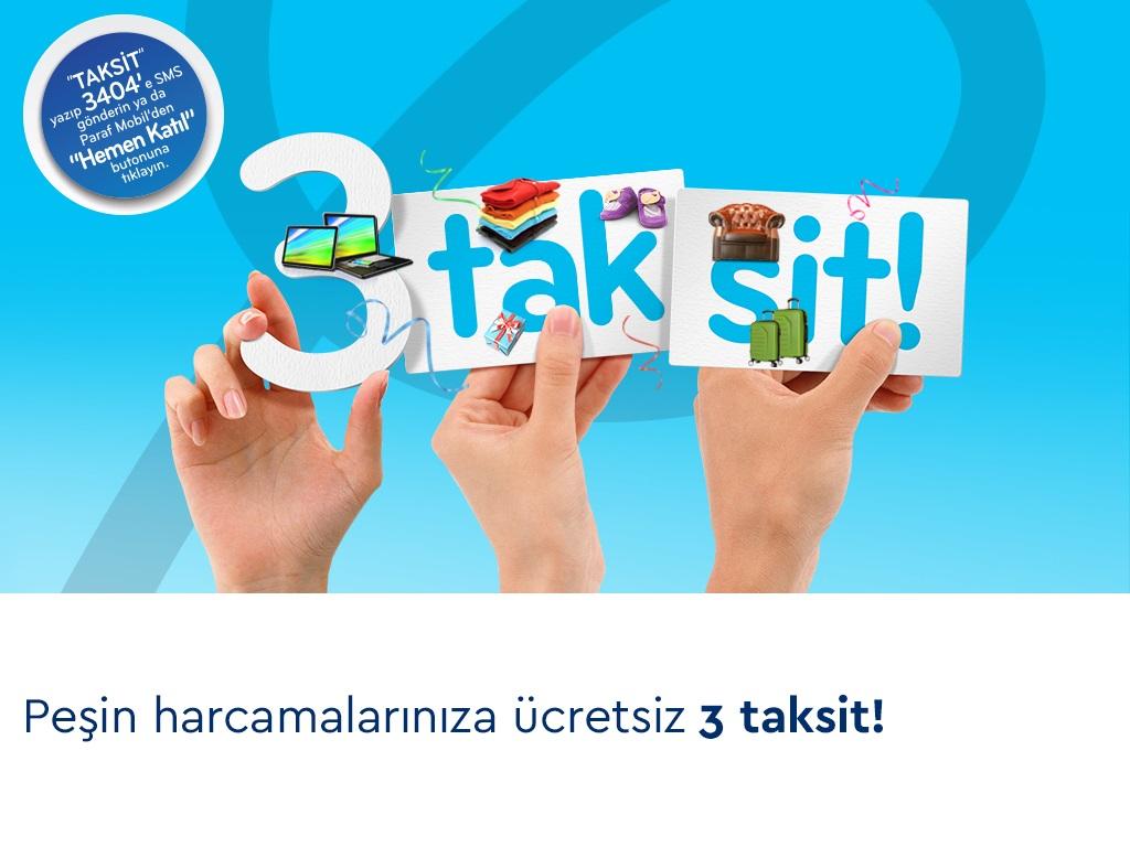 Paraf'tan Peşin Harcamalarınıza Ücretsiz Faizsiz 3 Taksit!
