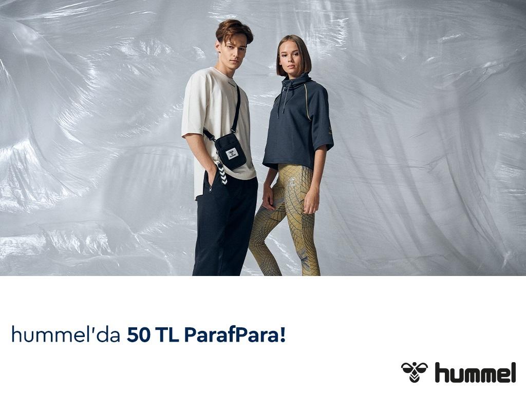 Hummel'da 50 TL ParafPara Fırsatı!