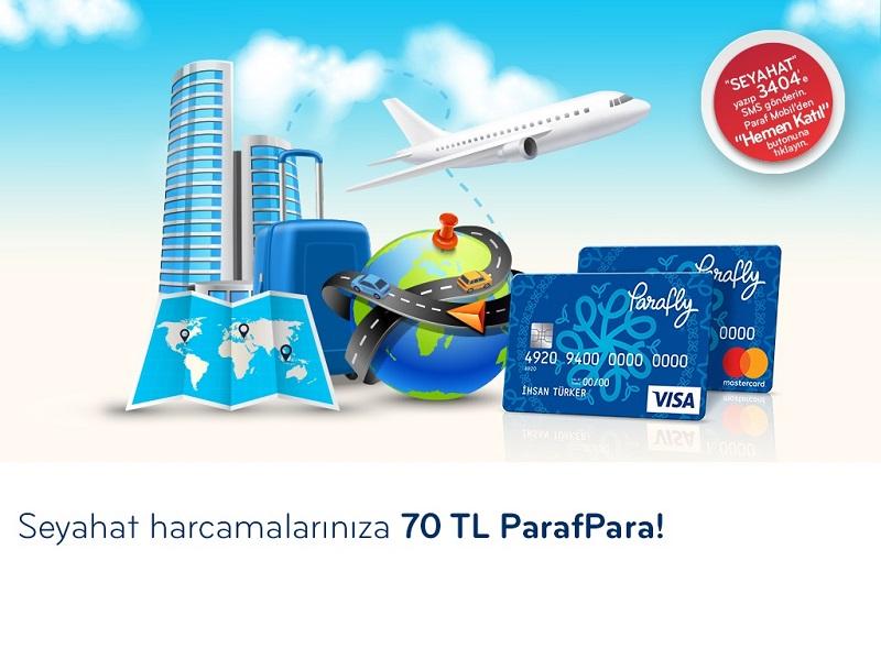 Parafly'dan Seyahat Harcamalarınıza Özel 70 TL'ye Varan ParafPara!