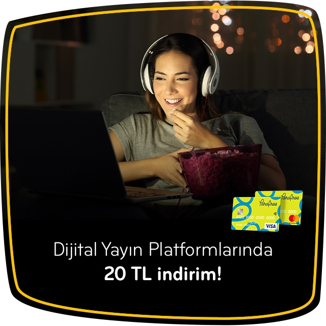 Parafree Dijital Yayın Platformlarında 20 TL İndirim!