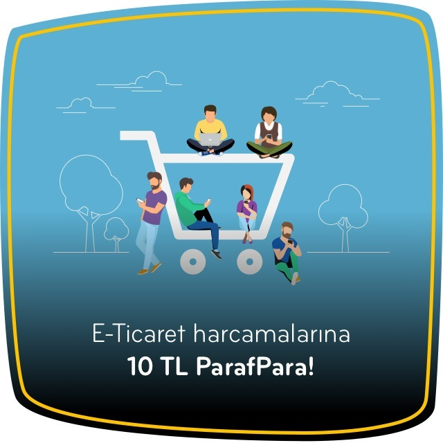 Parafree ile E-Ticaret Harcamalarına 10 TL ParafPara Fırsatı!