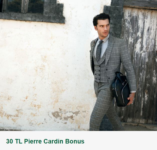 30 TL Pierre Cardin Bonus!