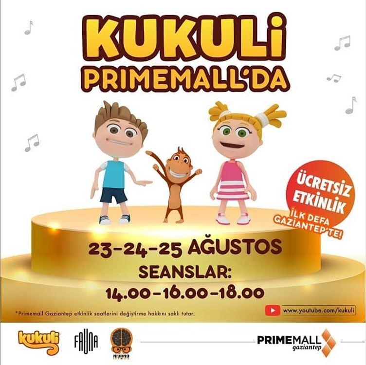 Gaziantep'te ilk kez Kukuli ve Arkadaşları Primemall'a geliyor!