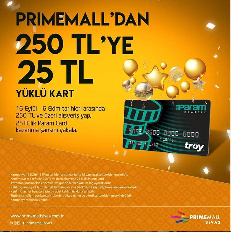 Primemall Sivas'dan 250 TL'ye 25 TL Yüklü Param Kart!