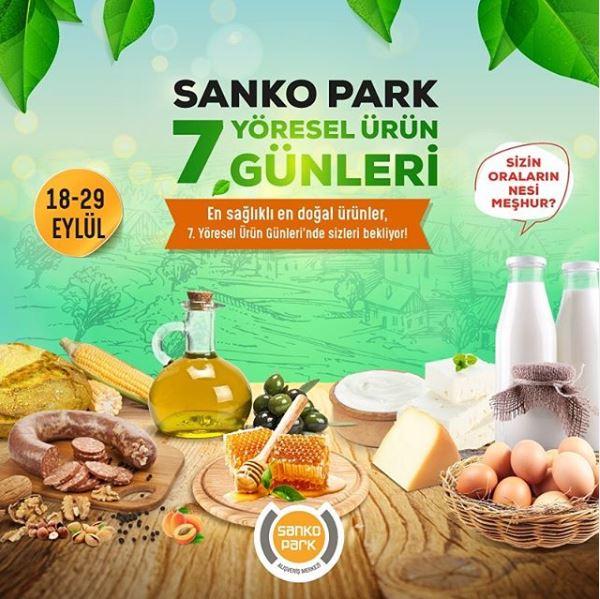 Sanko Park Yöresel Ürün Günleri!