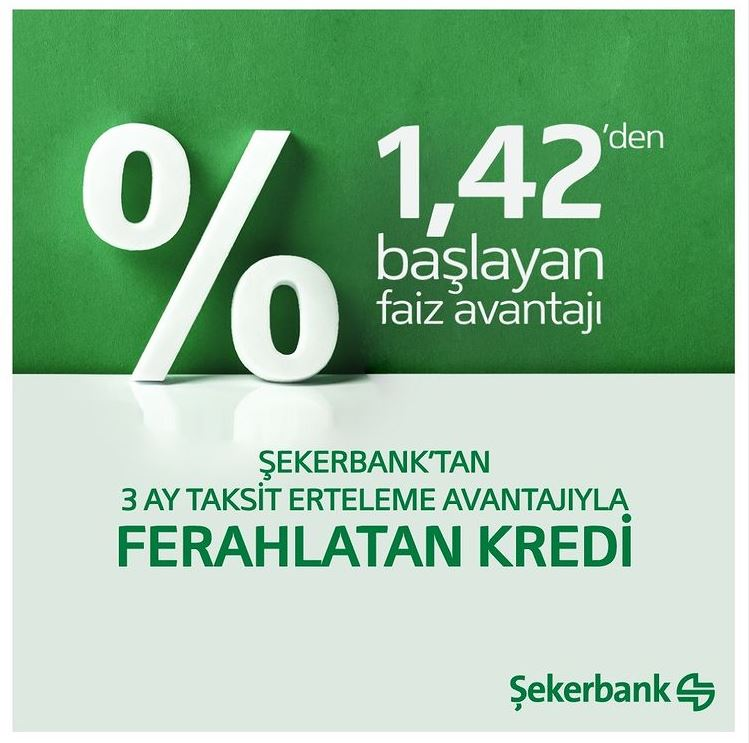 Şekerbank'tan 3 ay taksit ertelemeli Ferahlatan Kredi!