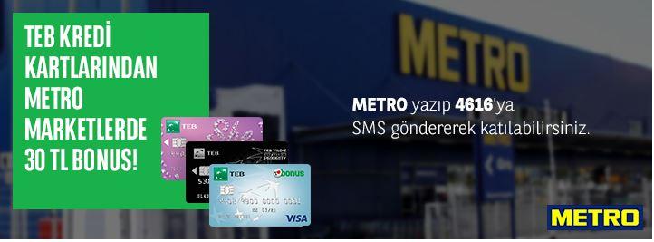 TEB Bonus Kartınız ile METRO'dan yapılan alışverişlere 30 TL bonus!
