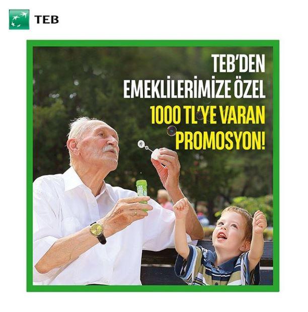 Emeklilerimize 1.000 TL'ye varan promosyon TEB'de!