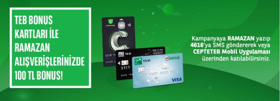 TEB Bonus Kartlar ile Ramazan'da 100 TL Bonus Fırsatı