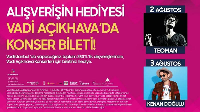 Alışverişin Hediyesi Vadi Açıkhava'da Konser Bileti!