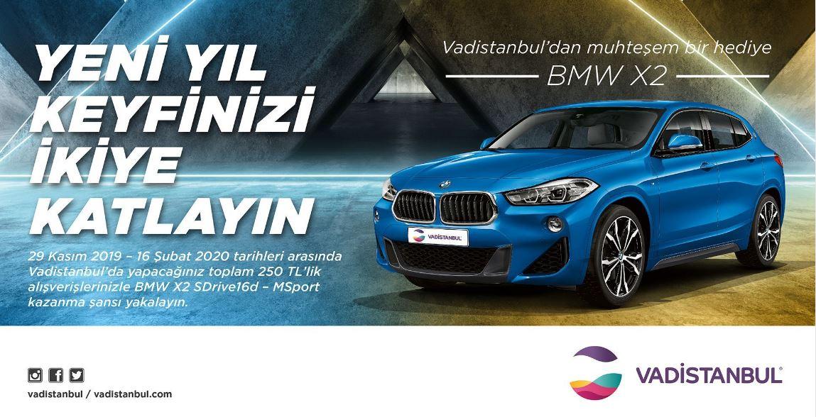 Vadistanbul BMW X2 Çekiliş Kampanyası!