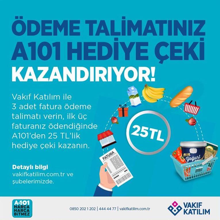 Vakıf Katılım'dan Fatura Ödeme Talimatı Verenlere A101 Hediye Çeki!