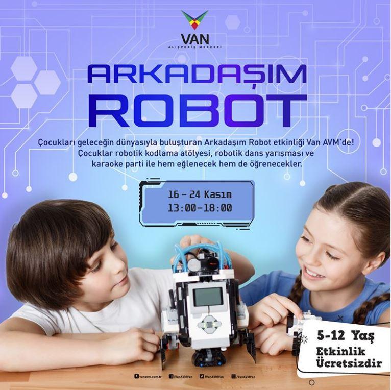 Van AVM Arkadaşım Robot Etkinliği!