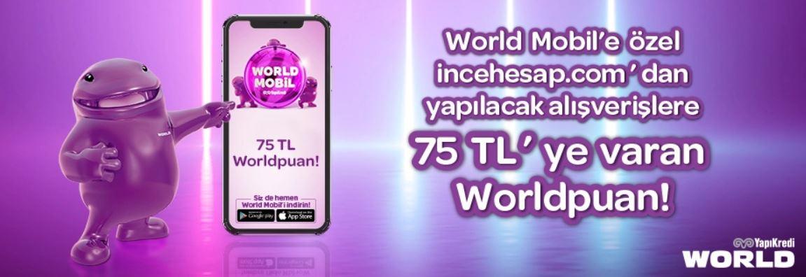 incehesap.com'da 75 TL'ye varan Worldpuan fırsatı!