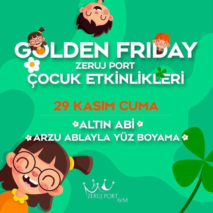 Zeruj Port Golden Friday Çocuk Etkinlikleri!